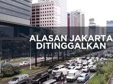 Alasan Jakarta Ditinggalkan