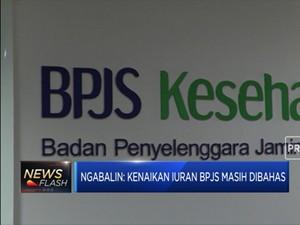 Istana: Iuran BPJS Belum Tentu Naik