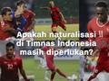 VIDEO: Naturalisasi di Mata Masyarakat Indonesia