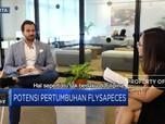 Flyspace Kembangkan Bisnis Hingga Australia