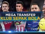 Mega Transfer Klub Sepak Bola
