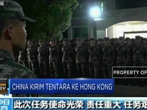 Apa Misi Tentara China Dikirim ke Hong Kong?