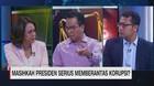 VIDEO: Masihkah Presiden Serius Memberantas Korupsi (2/2)