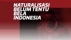 INFOGRAFIS: Naturalisasi Belum Tentu Bela Indonesia
