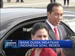 Bank Dunia Ingatkan Indonesia akan Risiko Resesi
