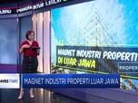Magnet Sektor Properti Luar Jawa