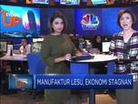 Manufaktur Indonesia  Lesu, Ekonomi Stagnan