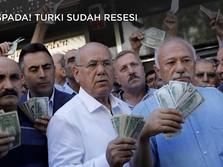 Waspada! Turki Sudah Resesi