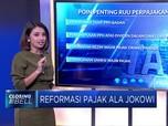 Reformasi Pajak Ala Jokowi