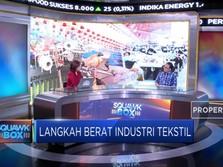 Industri Tekstil Butuh Jaminan Ketersediaan Pasar Domestik
