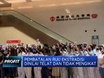 Baru Batalkan RUU Ekstradisi, Carrie Lam Dinilai Lambat