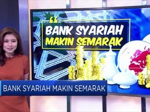 Bank Syariah Makin Semarak