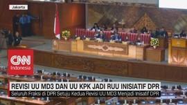 VIDEO: DPR Sepakat RUU KPK & RUU MD3 Jadi RUU Inisiatif DPR
