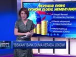 Bisikan Bank Dunia Kepada Jokowi