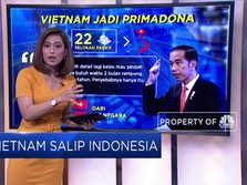 Kenapa China Pilih Vietnam Ketimbang Indonesia?