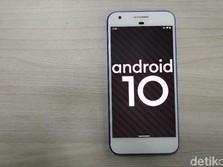 Alasan di Balik Semua Ponsel Wajib Pakai Android 10