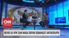 VIDEO: Revisi UU KPK Dan Masa Depan Semangat Antikorupsi