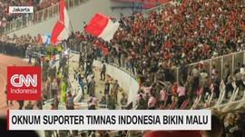 VIDEO: Oknum Suporter Timnas Indonesia Bikin Malu