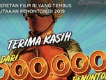 Tembus Jutaan Penonton, Ini 11 Film Terlaris Indonesia 2019