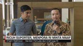 VIDEO: Ricuh Suporter, Menpora RI Minta Maaf