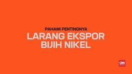 Pahami Pentingnya Larangan Ekspor Bijih Nikel