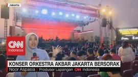 VIDEO: Konser Orkestra Akbar 'Jakarta Bersorak'