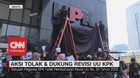 VIDEO: Aksi Tolak dan Dukung Revisi UU KPK