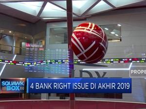 Empat Emiten Sektor Perbankan Siap Right Issue