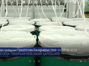 Pemberlakuan Safeguard Tekstil Perlu Ditingkatkan