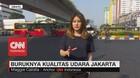 VIDEO: Buruknya Kualitas Udara Jakarta