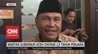VIDEO: Mantan Gubernur Aceh Divonis 1,5 Tahun Penjara