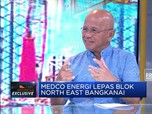 Bos Medco Beberkan Alasan Pelepasan Blok Migas