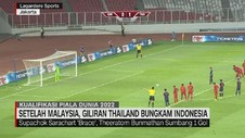 VIDEO: Timnas Indonesia Ditaklukkan Thailand