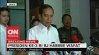 VIDEO: Pernyataan Duka Cita Jokowi Untuk BJ Habibie