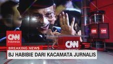 VIDEO: BJ Habibie Dari Mata Jurnalis