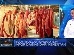 Bulog : Impor Daging Untuk Stabilkan Harga