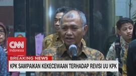 VIDEO: KPK Sampaikan Kekecewaan Terhadap Revisi UU KPK