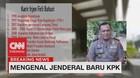 VIDEO: Mengenal Jenderal Baru KPK