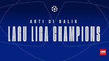 Edusports: Arti di Balik Lagu Liga Champions