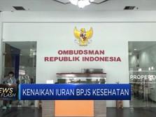 Ombudsman Setuju Iuran BPJS Kesehatan Naik