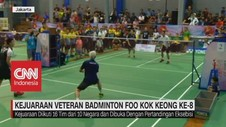 VIDEO: Kejuaraan Veteran Badminton Foo Kok Keong Ke-8