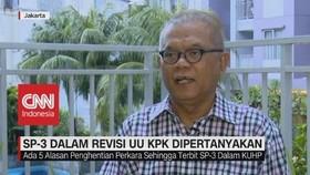 VIDEO: SP-3 Dalam Revisi UU KPK Dipertanyakan