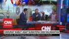VIDEO: Darurat Kabut Asap Sumatera & Kalimantan (3-3)