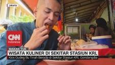 VIDEO: Wisata Kuliner di Sekitar Stasiun KRL