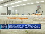 Kemenperin Minta PPN Impor Bahan Baku Kapas Dibebaskan