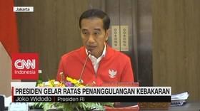 VIDEO: Presiden Jokowi Gelar Rapat Penanggulangan Kebakaran