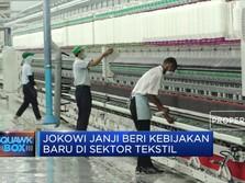 Janji Presiden Jokowi untuk Industri Tekstil