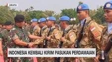 VIDEO: Indonesia Kembali Kirim Pasukan Perdamaian