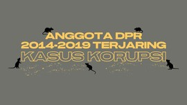 INFOGRAFIS: Daftar Anggota DPR 2014-2019 Terjerat Korupsi