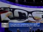 Facebook Ngebet Kembangkan Kacamata Pintar